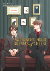 The Cornered Mouse Dreams of Cheese Cover Image