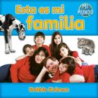 Esta Es Mi Familia (Mi Mundo (Library)) Cover Image