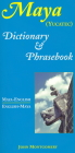 Maya-English/English-Maya Dictionary and Phrasebook Cover Image
