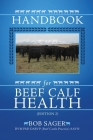 Handbook for Beef Calf Health (Edition 2) Cover Image