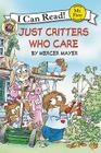 Little Critter: Just Critters Who Care (My First I Can Read) Cover Image