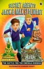 Secret Agents Jack and Max Stalwart: Book 1: The Battle for the Emerald Buddha: Thailand Cover Image