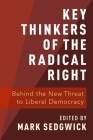 Key Thinkers of the Radical Right: Behind the New Threat to Liberal Democracy Cover Image