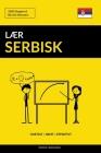 Lær Serbisk - Hurtigt / Nemt / Effektivt: 2000 Nøgleord Cover Image