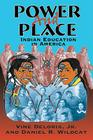 Power and Place: Indian Education in America Cover Image