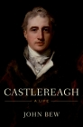 Castlereagh: A Life Cover Image
