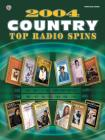 2004 Top Radio Spins: Country Cover Image