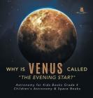 Why is Venus Called