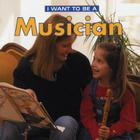 I Want to Be a Musician Cover Image