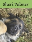Bear: Coloring Book Cover Image