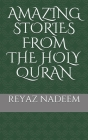 Amazing Stories from the Holy Quran Cover Image