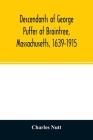 Descendants of George Puffer of Braintree, Massachusetts, 1639-1915 Cover Image