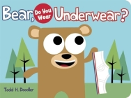 Bear, Do You Wear Underwear? Cover Image