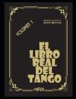 El libro real del tango: Volúmen 1 Cover Image