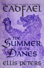 The Summer of the Danes (Chronicles of Brother Cadfael #18) Cover Image