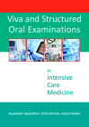 Viva and Structured Oral Examinations in Intensive Care Medicine Cover Image