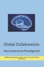 Global Collaboration: Neuroscience as Paradigmatic Cover Image
