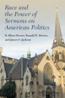 Race and the Power of Sermons on American Politics Cover Image