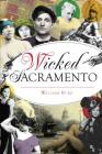 Wicked Sacramento Cover Image