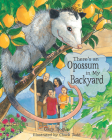 There's an Opossum in My Backyard Cover Image