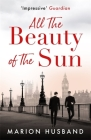 All the Beauty of the Sun: The Boy I Love: Book Two Cover Image