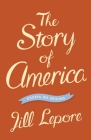 The Story of America: Essays on Origins Cover Image