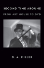 Second Time Around: From Art House to DVD Cover Image