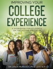 Improving Your College Experience: A Workbook for Students on the Autism Spectrum Cover Image
