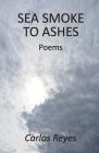 Sea Smoke to Ashes Cover Image
