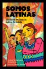 Somos Latinas: Voices of Wisconsin Latina Activists Cover Image
