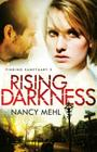 Rising Darkness (Finding Sanctuary #3) Cover Image