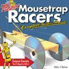 Doc Fizzix Mousetrap Racers: The Complete Builder's Manual Cover Image