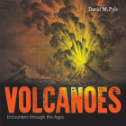 Volcanoes: Encounters Through the Ages Cover Image