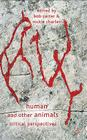 Human and Other Animals: Critical Perspectives Cover Image
