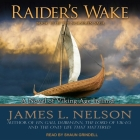 Raider's Wake Lib/E: A Novel of Viking Age Ireland Cover Image