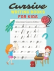Cursive writing books for kids: Cursive Letter Tracing - 110 Pages Ladge size 8,5x11 - Beginning Cursive Writing For Children, Kids Handwriting Practi Cover Image