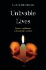 Unlivable Lives: Violence and Identity in Transgender Activism Cover Image