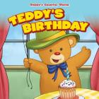 Teddy's Birthday (Teddy's Colorful World) Cover Image