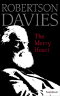 The Merry Heart: Reflections on Reading, Writing, and the World of Books Cover Image