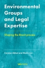 Environmental Groups and Legal Expertise: Shaping the Brexit process Cover Image
