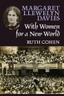 Margaret Llewelyn Davies : With Women For a New World Cover Image