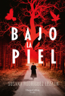 Bajo la piel (Under the Skin - Spanish Edition) Cover Image