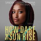 How Dare the Sun Rise: Memoirs of a War Child Cover Image