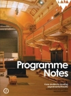 Programme Notes: Case Studies for Locating Experimental Theatre Cover Image