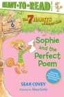 Sophie and the Perfect Poem: Habit 6 (Ready-to-Read Level 2)  (The 7 Habits of Happy Kids #6) Cover Image