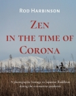 Zen in the Time of Corona Cover Image