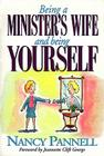 Being a Minister's Wife-- And Being Yourself Cover Image