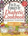 Fix-It and Forget-It Diabetic Cookbook: Slow-Cooker Favorites to Include Everyone! Cover Image
