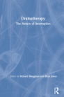 Dramatherapy: The Nature of Interruption Cover Image