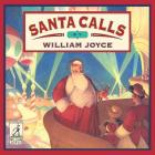 Santa Calls (The World of William Joyce) Cover Image